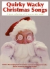 Quirky Wacky Christmas Songs Pvg