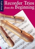 Recorder Trios From The Beginning Pupil'S Book