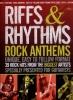 Riffs And Rhythms Anthems 39 Rock Hits