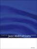 Kunkel Liselotte : Jazz Meditations
