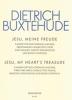 Buxtehude Dietrich : Jesu, meine Freude
