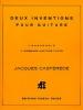 Castérède Jacques : 2 INVENTIONS GUITARE (HOMMAGE.PINK FLOYD