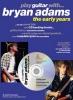 Adams Bryan : Adams Bryan Play Guitar With Early Years Cd Tab