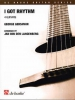 Gershwin George : I GOT RHYTHM / Gershwin arr. Jan van Len Langenberg - 4 Guitares