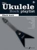 Ukulele Playlist Rock: The Black Book