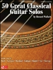50 Great Classical Guitar Solos By H. Wallach Tab