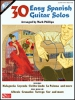 30 Easy Spanish Guitar Solos Cd