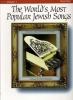 World'S Most Popular Jewish Songs Vol.1