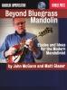 Mc Gann J / Glaser M : Beyond Bluegrass Mandolin