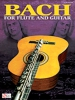 Bach Johann Sebastian : Bach For Flute And Guitar