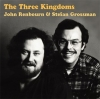 Grossman Stefan / Renbourn John : John Renbourn/Stefan Grossman: The Three Kingdoms