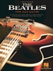 Beatles The : The Beatles for Jazz Guitar