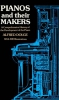 Dolge Alfred : Alfred Dolge: Pianos And Their Makers