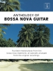 Cowe Matt (arr) : Anthology Of Bossa Nova Guitar