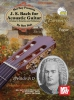 Bach Johann Sebastian : J.S. Bach for Acoustic Guitar