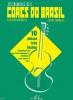 Barrense-Dias José : Cores do Brazil