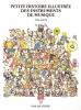 Goffe Toni : Petite histoire illustrée des instruments