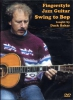 Baker : Dvd Fingerstyle Jazz Guitar Swing To Bop D.Baker