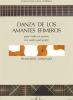 Gonzalez Francisco : Danza de los Amantes Efimeros