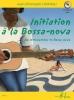 Hoarau Jean-Christophe : Initiation à la Bossa-nova