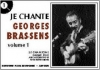 Brassens Georges : Je chante Brassens