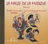 Lamarque Elisabeth / Lamarque Emmanuelle : La magie de la musique Vol.2