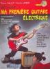 Larbier Patrick / Vaillot Thierry : Ma première guitare électrique