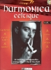 Herzhaft David : Harmonica celtique Vol.1