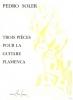 Soler Pedro : Pièces flamenca (3)