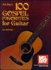 Bay William : 100 Gospel Favorites for Guitar