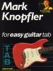 Knopfler Mark : Knopfler Mark For Easy Guitar Tab