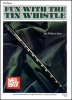 Bay William : Fun with the Tin Whistle