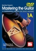 Bay William : Mastering the Guitar Book 1A