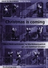 Weihnachtslieder : Christmas is coming