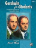 Gershwin George / Ira : Gershwin for Students, Book 3