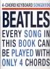 Beatles The : Beatles 4 Chord Keyboard Songbook