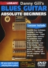Danny Gill's Blues Guitar for Absolute Beginners