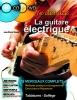 Vimont J.P. : Je débute la guitare électrique CD + DVD