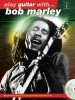 Marley Bob : Play Guitar With... Bob Marley