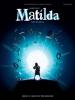 Minchin Tim : Roald Dahl's Matilda - The Musical