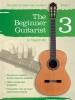 Tuffs Nigel : The Beginner Guitarist - Book 3