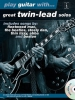 Play Guitar with... Great Twin-Lead Solos