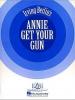 Berlin Irving : Annie Get Your Gun (vocal score)