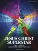 Webber Andrew Lloyd : Jesus Christ Superstar (Updated Edition)