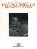 Berlin Irving : Irving Berlin Broadway Songs (piano/voc)