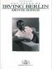 Berlin Irving : Irving Berlin Movie Songs (piano/vocal)