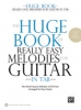 The Huge Book of Really Easy Melodies