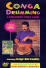 Bermudez Jorge : Conga Drumming: A Beginner's Guide to Playing With Time