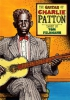 Patton Charlie : Guitar Of Charlie Patton