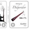 Aubé Gauthier : Méthode de didgeridoo